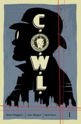 C.O.W.L.: Volume 1: Principles of Power