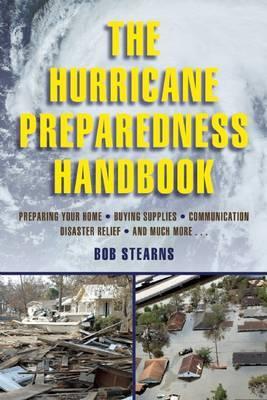The Hurricane Preparedness Handbook
