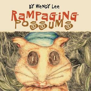 Rampaging Possums