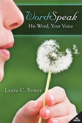Wordspeak: His Words, Your Voice