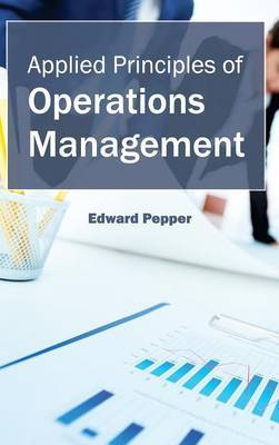 Applied Principles of Operations Management