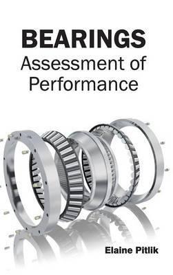 Bearings: Assessment of Performance