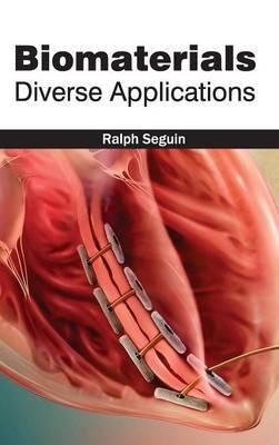 Biomaterials: Diverse Applications