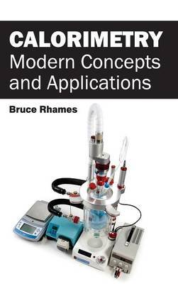 Calorimetry: Modern Concepts and Applications