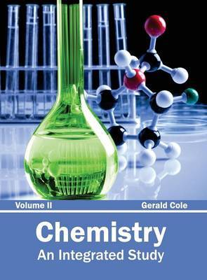 Chemistry: An Integrated Study (Volume II)