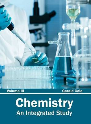 Chemistry: An Integrated Study (Volume III)
