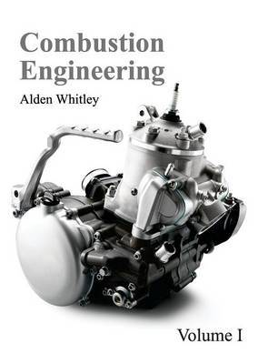 Combustion Engineering: Volume I