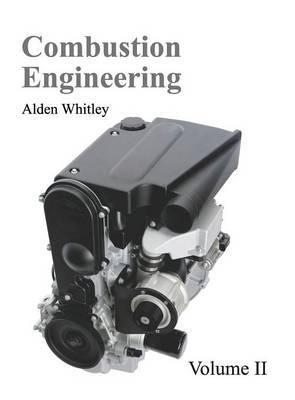Combustion Engineering: Volume II