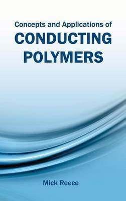 Concepts and Applications of Conducting Polymers