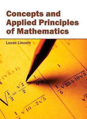 Concepts and Applied Principles of Mathematics