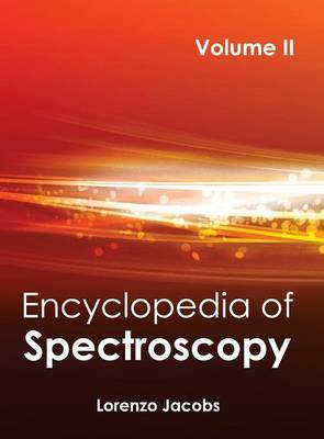 Encyclopedia of Spectroscopy: Volume II
