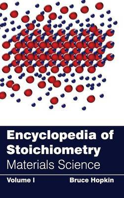 Encyclopedia of Stoichiometry: Volume I (Materials Science)