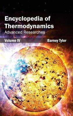 Encyclopedia of Thermodynamics: Volume 4 (Advanced Researches)