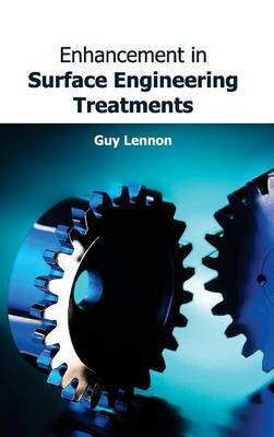 Enhancement in Surface Engineering Treatments