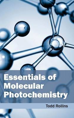 Essentials of Molecular Photochemistry