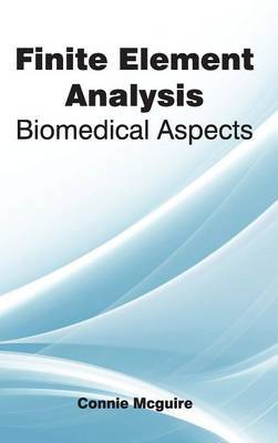 Finite Element Analysis: Biomedical Aspects
