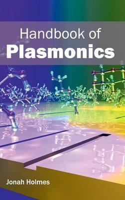 Handbook of Plasmonics