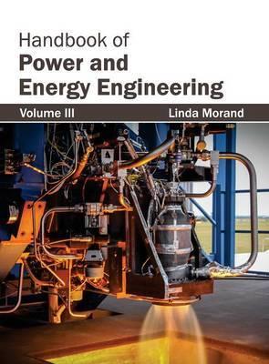 Handbook of Power and Energy Engineering: Volume III