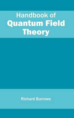 Handbook of Quantum Field Theory