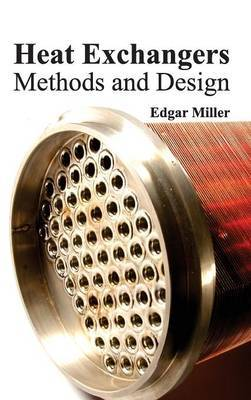Heat Exchangers: Methods and Design