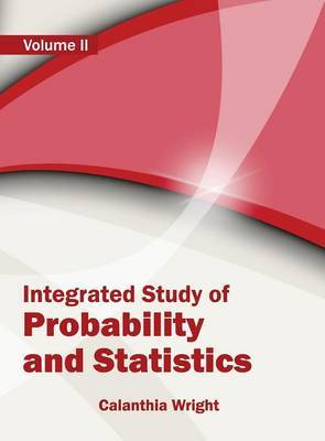Integrated Study of Probability and Statistics: Volume II