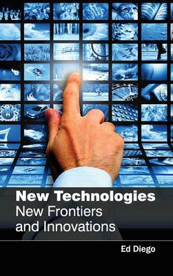 New Technologies: New Frontiers and Innovations