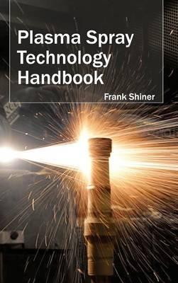 Plasma Spray Technology Handbook