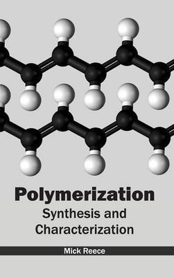 Polymerization: Synthesis and Characterization