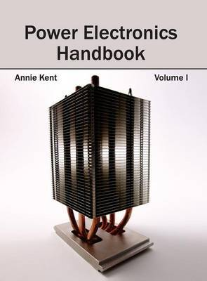 Power Electronics Handbook: Volume I