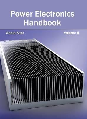Power Electronics Handbook: Volume II