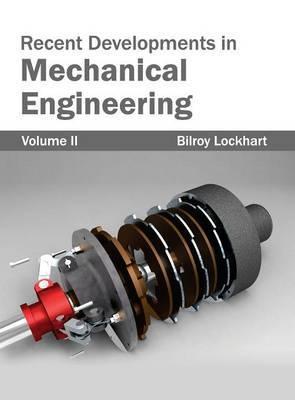 Recent Developments in Mechanical Engineering: Volume II
