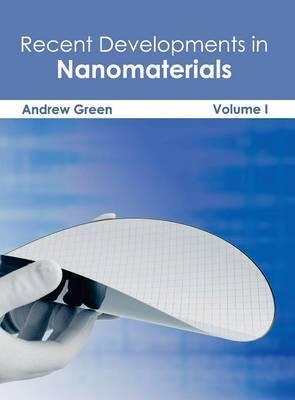 Recent Developments in Nanomaterials: Volume I