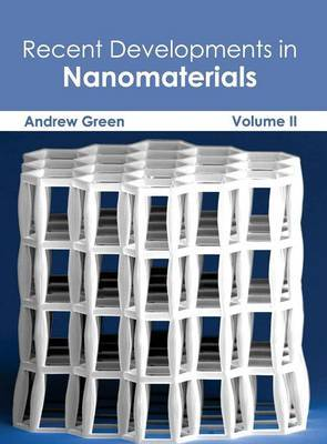 Recent Developments in Nanomaterials: Volume II