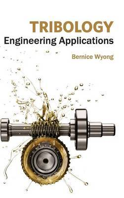 Tribology: Engineering Applications