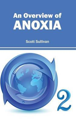 Overview of Anoxia