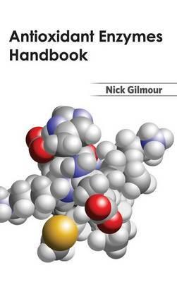 Antioxidant Enzymes Handbook