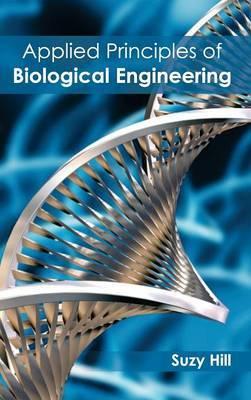 Applied Principles of Biological Engineering