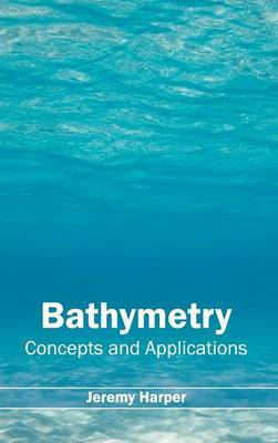 Bathymetry: Concepts and Applications