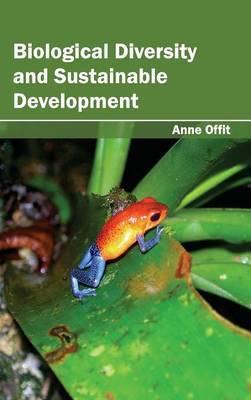 Biological Diversity and Sustainable Development