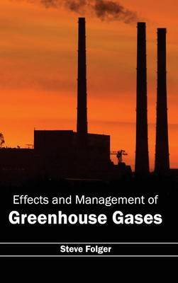 Effects and Management of Greenhouse Gases