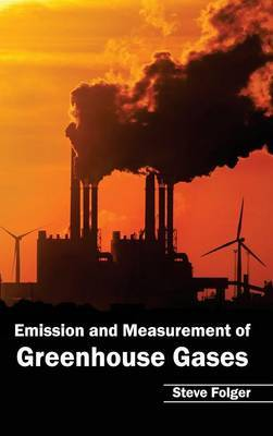 Emission and Measurement of Greenhouse Gases
