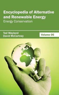 Encyclopedia of Alternative and Renewable Energy: Volume 06 (Energy Conservation)