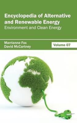 Encyclopedia of Alternative and Renewable Energy: Volume 07 (Environment and Clean Energy)