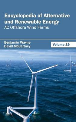 Encyclopedia of Alternative and Renewable Energy: Volume 19 (AC Offshore Wind Farms)