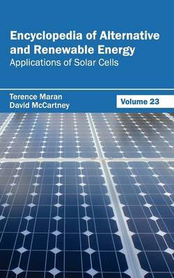 Encyclopedia of Alternative and Renewable Energy: Volume 23 (Applications of Solar Cells)