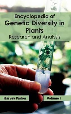 Encyclopedia of Genetic Diversity in Plants: Volume I (Research and Analysis)