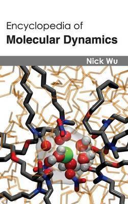 Encyclopedia of Molecular Dynamics