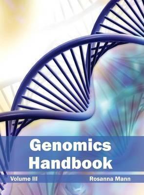 Genomics Handbook: Volume III