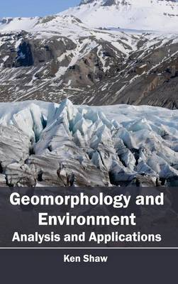 Geomorphology and Environment: Analysis and Applications