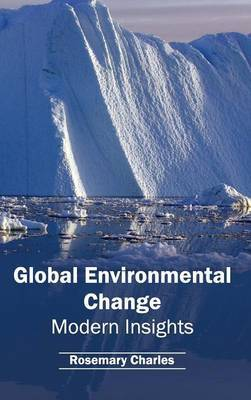 Global Environmental Change: Modern Insights